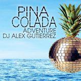 The Pina Colada Mix  by DJ Alex Gutierrez