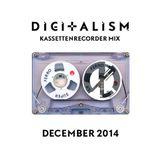 DIGITALISM Kassettenrecorder Mix - December 2014
