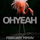 OHYEAH's Favorite Ten - February MMXIII