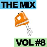 The Mix - Vol. #8