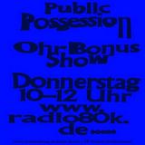 Public Possession Ohr Bonus Show Nr. 08