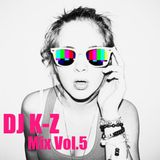 DJ K-Z Mix Vol.5