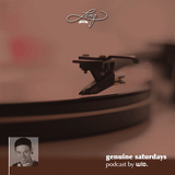 GENUINE SATURDAYS Podcast #043 - Vigilance