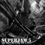 SUPERJAM 5: CHI-TECTURE, WINTER FUNK and BLUES.