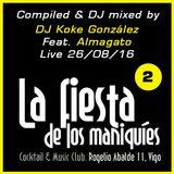 DJ Koke (feat. Almagato)@La Fiesta de los Maniquies 2 (26/08/16)