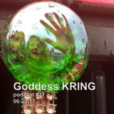 Podcast #37 Goddess KRING short monologue and musical experiments