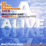 Pete Monsoon - ALIVE @ Tramshed, Halifax - House Volume 01 (September 1999)