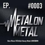 Episódio #0004 – New Wave Of British Heavy Metal (NWOBHM)