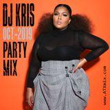 DJ KRIS - ATXMIX - OCTOBER 2019 PARTY MIX