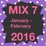 Mix 7 January - February 2016