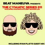 Beat Maneuva - The Cymatic Series 011 + Ryan Platts Guest Mix - House / Deep House / Tech House