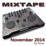 Mixtape November 2014 by Rene