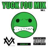 YUCK FOU MIX VOL 1 - DJ MAX VADER