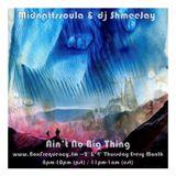 Midnattssoula & dj ShmeeJay - Ain't No Big Thing - 2018-02-22