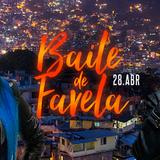 Baile de Favela @ Anexo B (28/04/2016)