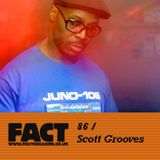 FACT Mix 86: Scott Grooves