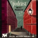 Mice Parade - FatCat Records Podcast #80