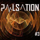 Pulsation - Episode #03