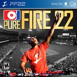 Pure Fire 22
