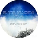 Eclectic Relaxation Vol 6 mixed by Dhundee