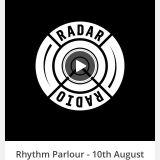 Rhythm Parlour - 10th August 2016  - Radar Radio