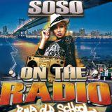 Dj Soso - On The Radio (Rnb Old School)