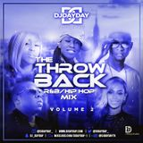 @DJDAYDAY_ / The Throwback Mix Vol. 2  [R&B/Hip Hop]