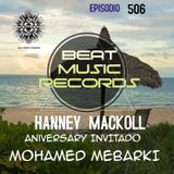 HANNEY MACKOLL PRES BEAT  MUSIC RECORDS EP 506 CELEBRATION ANIVERSARY- MOHAMED MEBARKI GUEST MIX