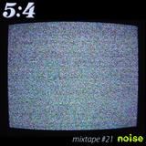 Mixtape #21 : Noise