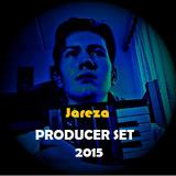 JAREZA PRODUCER SET 2015