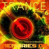 Dj WesWhite - Memories Of Trance Classics Part 6