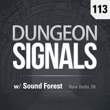 Dungeon Signals Podcast 113 - Sound Forest