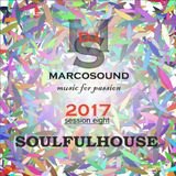 """SOULFUL HOUSE"" - SESSION EIGHT - 2017"