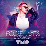 House Wars Radioshow Vol.11 mixed by T.M.O