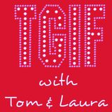 """""""TGIF - with Tom & Laura"""" ~ Episode 106 - THE BEST OF DONNA SUMMER (Air Date: 9/08/2017)"""