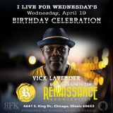 Vick Lavender Birthday Celebration  @ I Live for Wednesdays 4/19/17