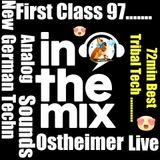 First Class 97...Trance Tribal ..Ostheimer in the Mix ! ...9 Live Traktor Mk2 Rec. .New 2016