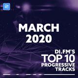 DI.FM Top 10 Progressive House Tracks March 2020