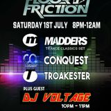 Floor Friction with Madders, Conquest, Troakester & Voltage 01.07.2017