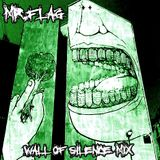 Wall of silence 2012 mix