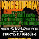 KING STURGAV IN HOUSE OF LEO MAY 1985