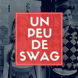 Un peu de Swag | A Bit of Swag