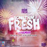 @DougieFreshDJ - Something Fresh [November]