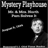 The Mystery Playhouse - Mr. & Mrs. North - Pam Solves It (08-09-44)