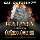 Dazzler - Karma Meets Oldschool Gangsters warming up