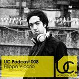 Underground City Podcast 008 by Filippo Vicario
