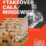 Radio Kampus Takeover / Cała & Mindewicz #1