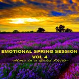 EMOTIONAL SPRING SESSION 2020 VOL 4  - Alone in a Quiet Fields -