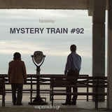 BigSur - Mystery Train #92 (Sep 10 2019) Far away