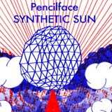 Pencilface - SYNTHETIC SUN mix